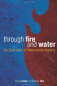 through-fire-and-water-an-overview-of-mennonite-history-fullsize.jpg